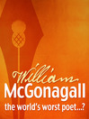 The Autobiography of William McGonagall (MP3): The world's worst poet?