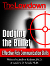 Dodging the Bullet (eBook): Effective Risk Communication Skills