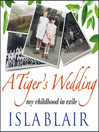 A Tiger's Wedding (MP3): My Childhood in Exile
