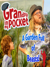 Grandpa in My Pocket (MP3): A Garden Full of Beasts