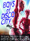 Boys of Disco City (eBook)