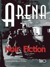 Arena Two (eBook): Anarchists in Fiction