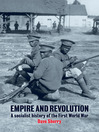 Empire and Revolution (eBook): A Socialist History of the First World War