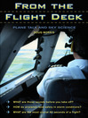 From the Flight Deck (eBook): Plane Talk and Sky Science