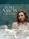 Tori Amos (eBook): In the Studio