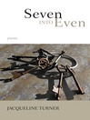 Seven Into Even (eBook): Poems
