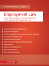 A Straightforward Guide to Employment Law (eBook): The Comprehensive and Illuminating Guide to All Aspects of Employment Law