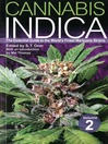 Cannabis Indica, Volume 2 (eBook): The Essential Guide to the World's Finest Marijuana Strains