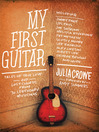 My First Guitar (eBook): Tales of True Love and Lost Chords from 70 Legendary Musicians