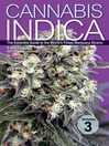 Cannabis Indica, Volume 3 (eBook): The Essential Guide to the World's Finest Marijuana Strains