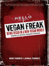 Vegan Freak (eBook): Being a Vegan in a Non-Vegan World