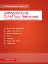 Getting the Best Out of Your Retirement (eBook): Maximising the Benefits of Your Retirement Years