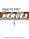 Saving The World (eBook): A Guide to Heroes