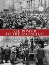 All Power to the Councils! (eBook)