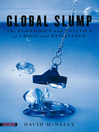 Global Slump (eBook): The Economics and Politics of Crisis and Resistance