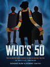 Who's 50 (eBook): The 50 Doctor Who Stories to Watch Before You Die — An Unofficial Companion