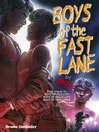 Boys of the Fast Lane (eBook)