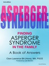 Finding Asperger Syndrome in the Family (eBook): A Book of Answers