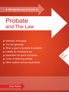 A Straightforward Guide to Probate and the Law (eBook)
