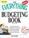 The Everything Budgeting Book (eBook): Practical advice for spending less, increasing savings, and having more money for the things you really want