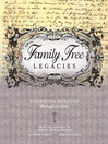 Family Tree Legacies (eBook): Preserving Memories Throughout Time