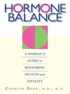 Hormone Balance (eBook): A Woman's Guide To Restoring Health And Vitality
