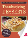 Holiday Entertaining Essentials: Thanksgiving Desserts (eBook): Delicious Ideas for Easy Holiday Celebrations