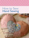 How to Sew--Hand Sewing (eBook)