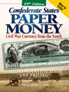 Confederate States Paper Money (eBook): Civil War Currency from the South