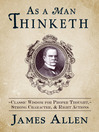 As a Man Thinketh (eBook): Classic Wisdom for Proper Thought, Strong Character, and Right Actions