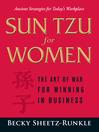 Sun Tzu for Women (eBook): The Art of War for Winning in Business