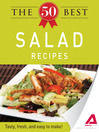 The 50 Best Salad Recipes (eBook): Tasty, Fresh, and Easy to Make!