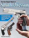 The Gun Digest Book of Smith & Wesson (eBook)