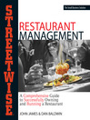 Streetwise Restaurant Management (eBook): A Comprehensive Guide to Successfully Owning and Running a Restaurant