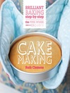 The Pink Whisk Brilliant Baking Step-by-Step Cake Making (eBook): All the Essential Techniques with Foolproof Recipes