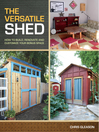 The Versatile Shed (eBook): How To Build, Renovate and Customize Your Bonus Space