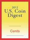 2012 U.S. Coin Digest (eBook): Cents