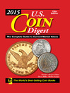 2015 U.S. Coin Digest (eBook): The Complete Guide to Current Market Values