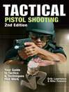 Tactical Pistol Shooting (eBook): Your Guide to Tactics That Work