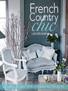French Country Chic (eBook): 40 Simple to Sew French Homestyle Projects