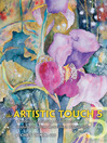 The Artistic Touch 5 (eBook): Watercolor Painting Techniques and Inspiration From More than 100 Artists