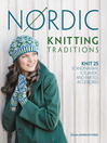Nordic Knitting Traditions (eBook): Knit 25 Scandinavian, Icelandic and Fair Isle Accessories