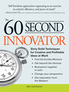 The 60 Second Innovator (eBook): Sixty Solid Techniques for Creative and Profitable Ideas At Work
