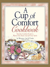 A Cup of Comfort Cookbook (eBook): Favorite Comfort Foods to Warm Your Heart and Lift Your Spirit