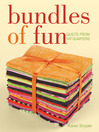 Bundles of Fun (eBook): Quilts From Fat Quarters