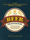 The Beer Devotional (eBook): A Daily Celebration of the World's Most Inspiring Beers