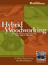Hybrid Woodworking (eBook): Blending Power & Hand Tools for Quick, Quality Furniture