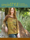 Simple Style (eBook): Innovative to Traditional 17 Inspired Designs to Knit