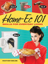 HomeEc 101 (eBook): Skills for Everyday Living--Cook It, Clean It, Fix It, Wash It