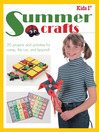 Kids 1st Summer Crafts (eBook): 20 Projects and Activities for Camp, the Car, and Beyond!